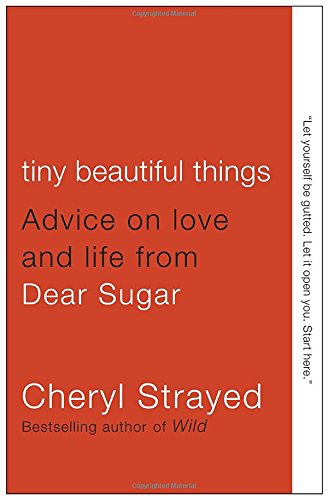 Summer Reading Book Review | Tiny Beautiful Things by Cheryl Strayed