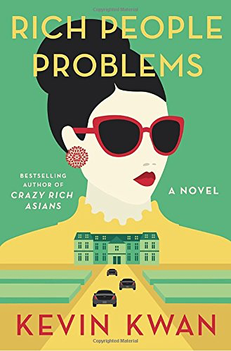 Summer Reading Book Review | Rich People Problems by Kevin Kwan