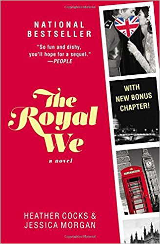 Summer Reading Book Review | The Royal We by Heather Cocks and Jessica Morgan
