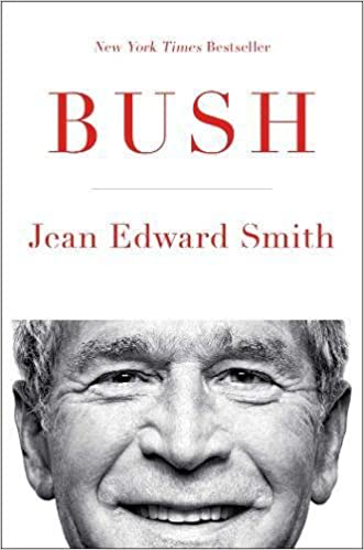 Summer Reading Book Review | Bush by Jean Edward Smith